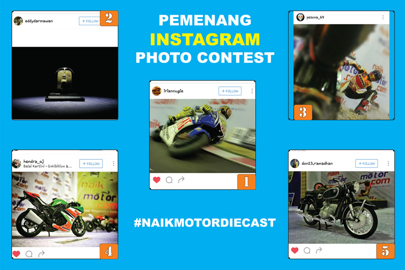 Pemenang Instagram Photo Contest #naikmotordiecast